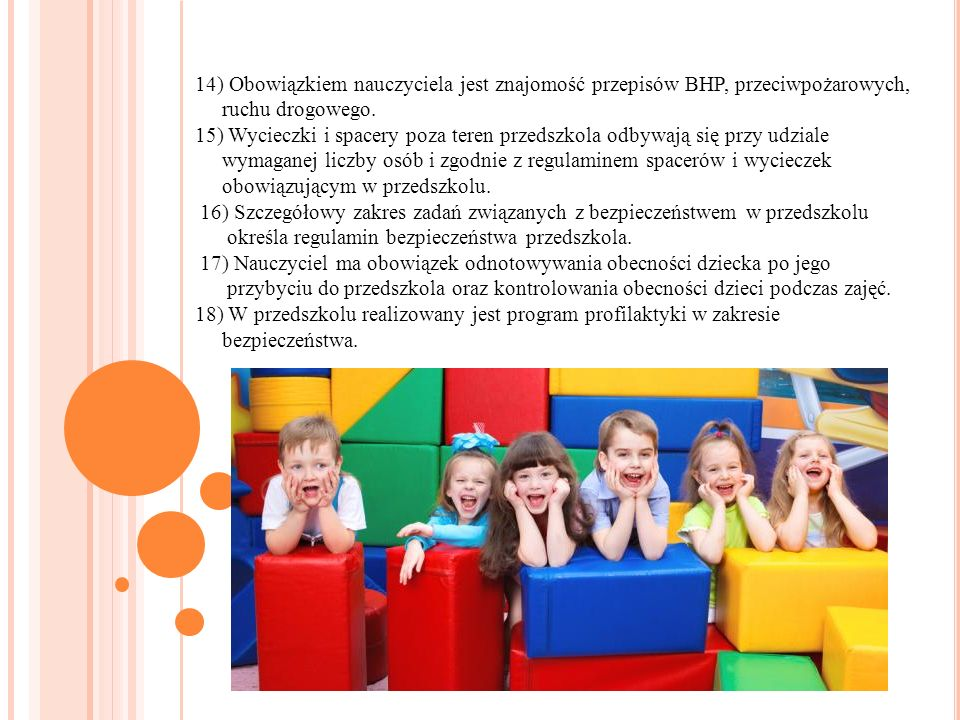 14) Obowiązkiem nauczyciela jest znajomość przepisów BHP, przeciwpożarowych,