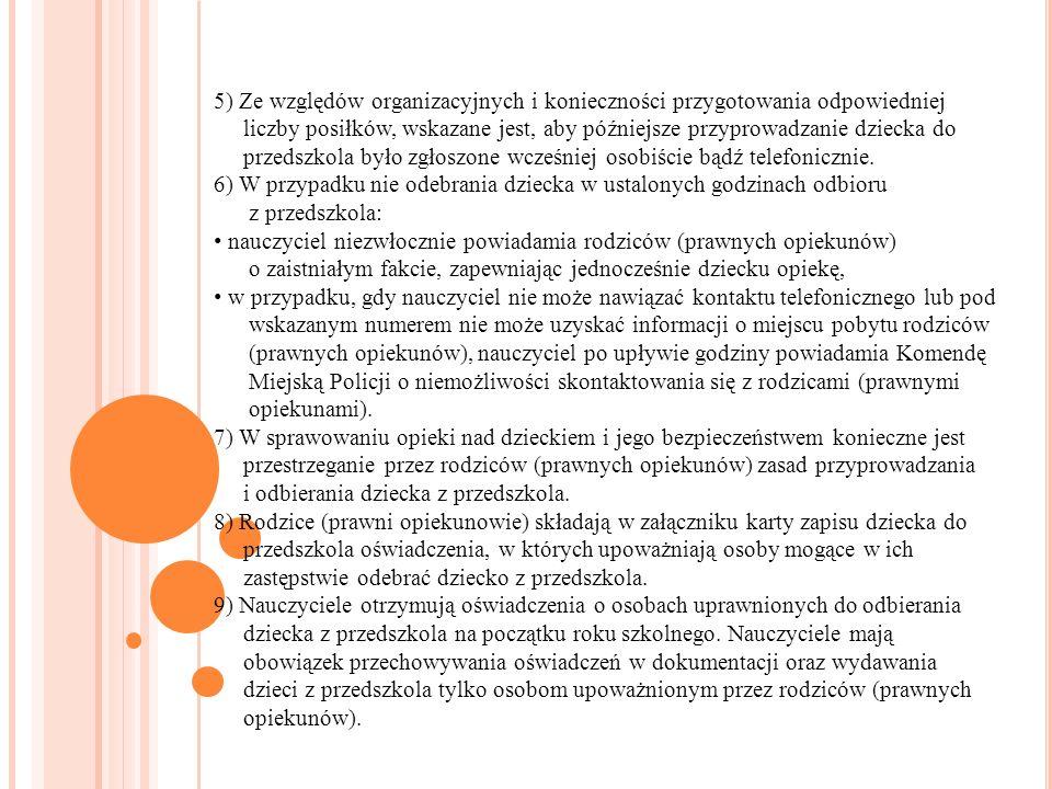 5) Ze względów organizacyjnych i konieczności przygotowania odpowiedniej