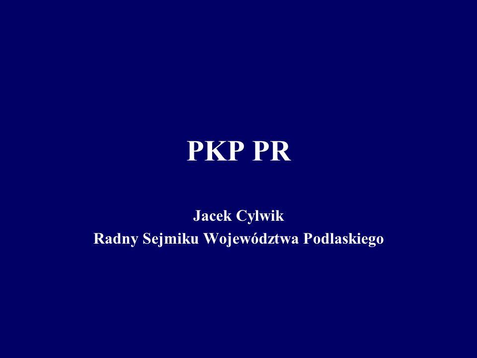 Jacek Cylwik Radny Sejmiku Województwa Podlaskiego