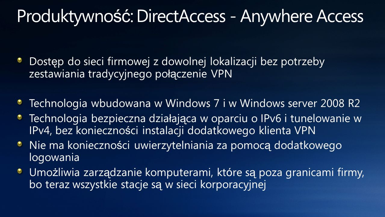 Produktywność: DirectAccess - Anywhere Access