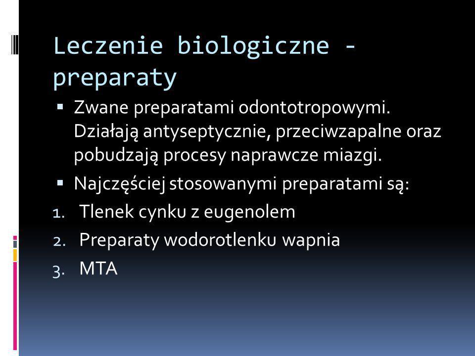 Leczenie biologiczne - preparaty
