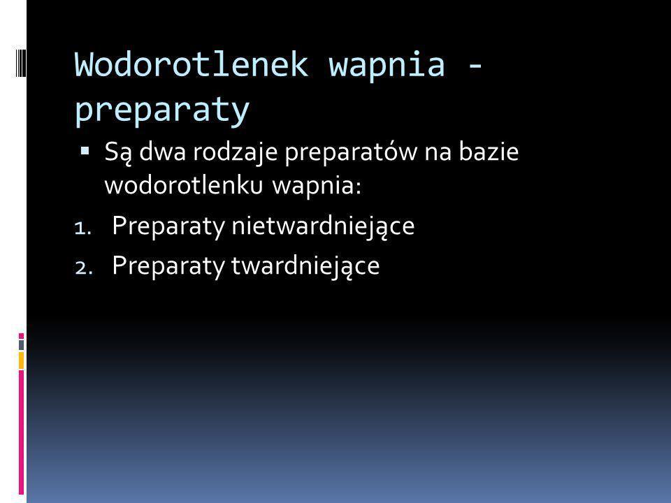 Wodorotlenek wapnia - preparaty