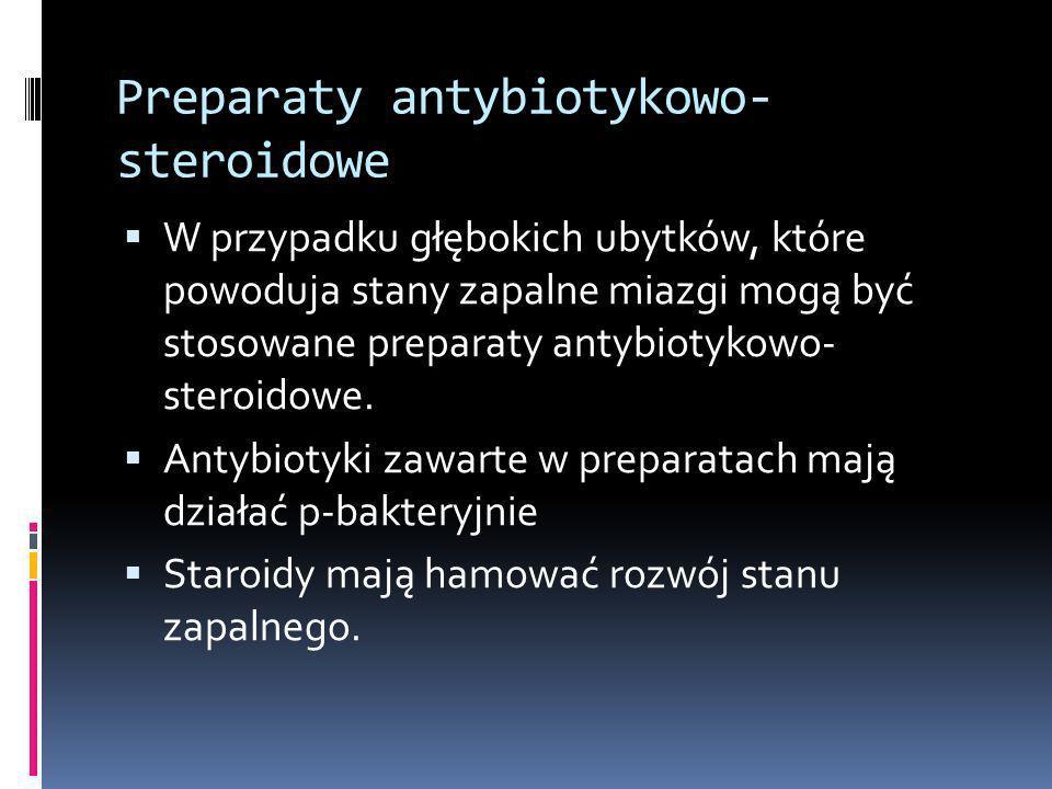 Preparaty antybiotykowo-steroidowe
