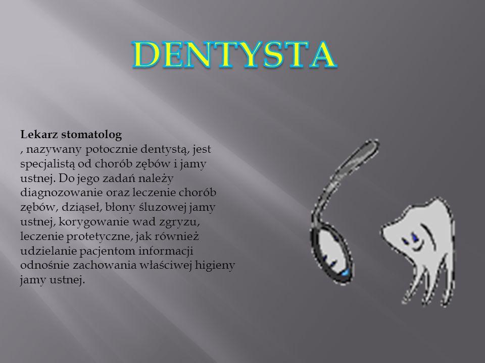 DENTYSTA Lekarz stomatolog