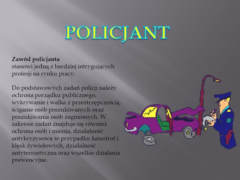 POLICJANT Zawód policjanta