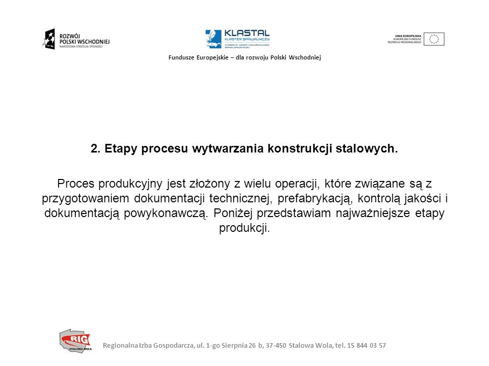 2. Etapy procesu wytwarzania konstrukcji stalowych