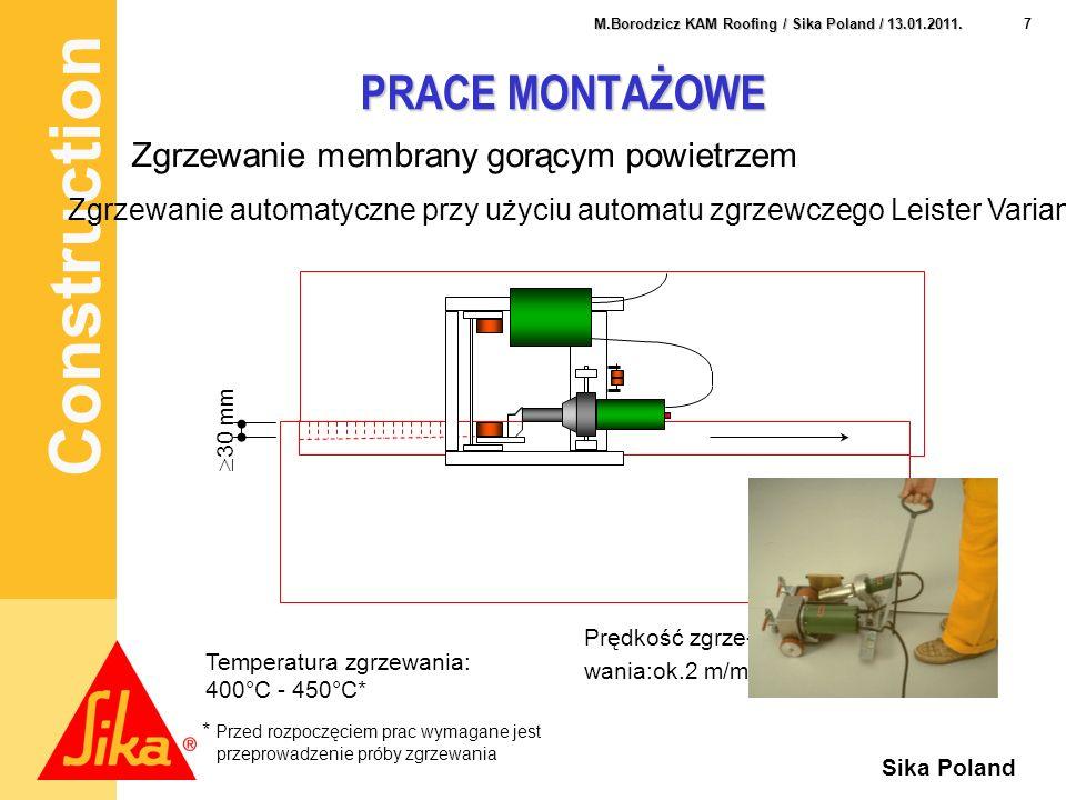 PRACE MONTAŻOWE Zgrzewanie membrany gorącym powietrzem