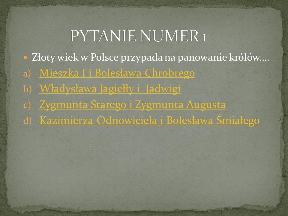 PYTANIE NUMER 1 Mieszka I i Bolesława Chrobrego