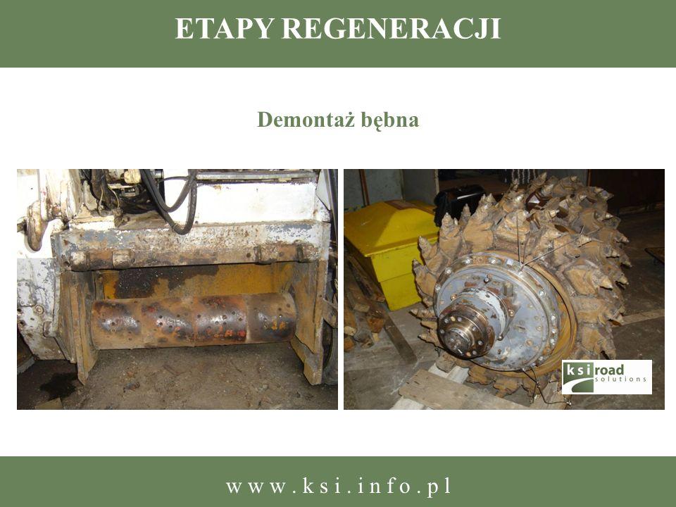 ETAPY REGENERACJI Demontaż bębna w w w . k s i . i n f o . p l