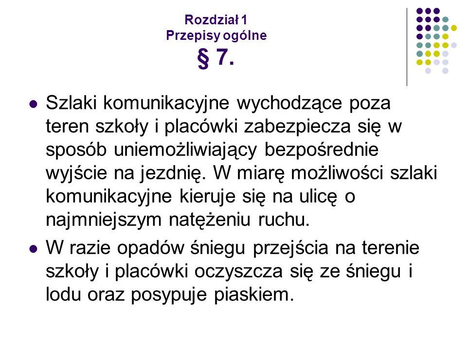 Rozdział 1 Przepisy ogólne § 7.
