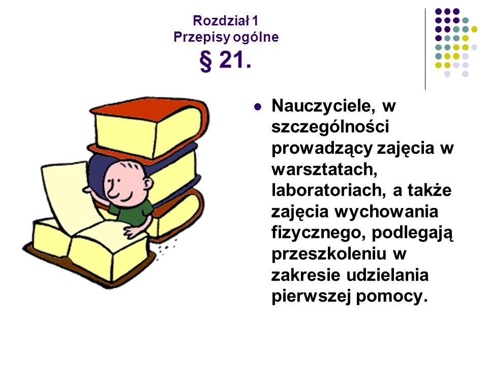 Rozdział 1 Przepisy ogólne § 21.