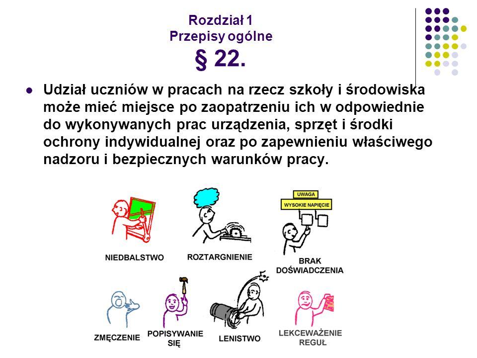 Rozdział 1 Przepisy ogólne § 22.