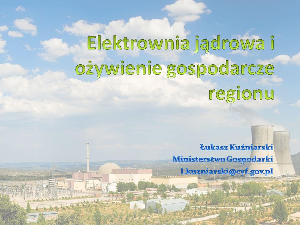 Elektrownia jądrowa i ożywienie gospodarcze regionu