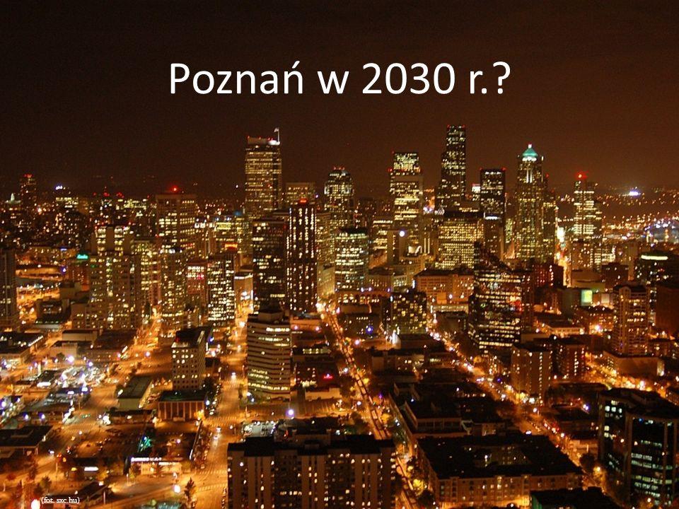 Poznań w 2030 r. (fot. sxc.hu)