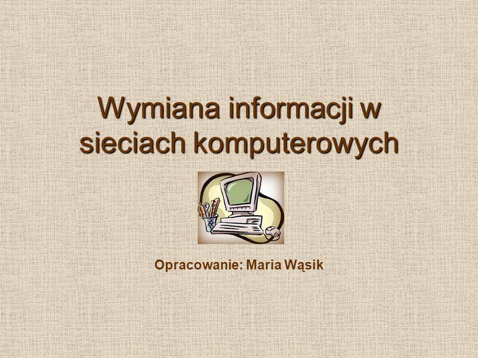 Wymiana informacji w sieciach komputerowych