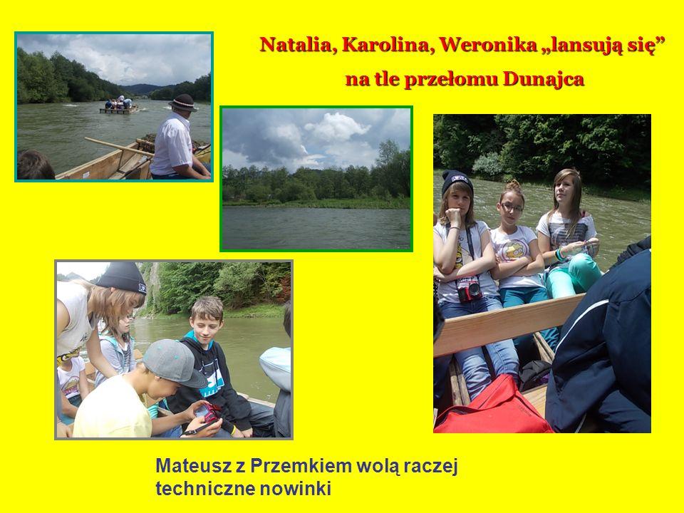 """Natalia, Karolina, Weronika """"lansują się na tle przełomu Dunajca"""