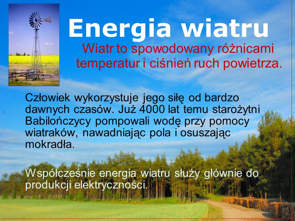 Courtesy of DOE/NREL Energia wiatru. Wiatr to spowodowany różnicami temperatur i ciśnień ruch powietrza.