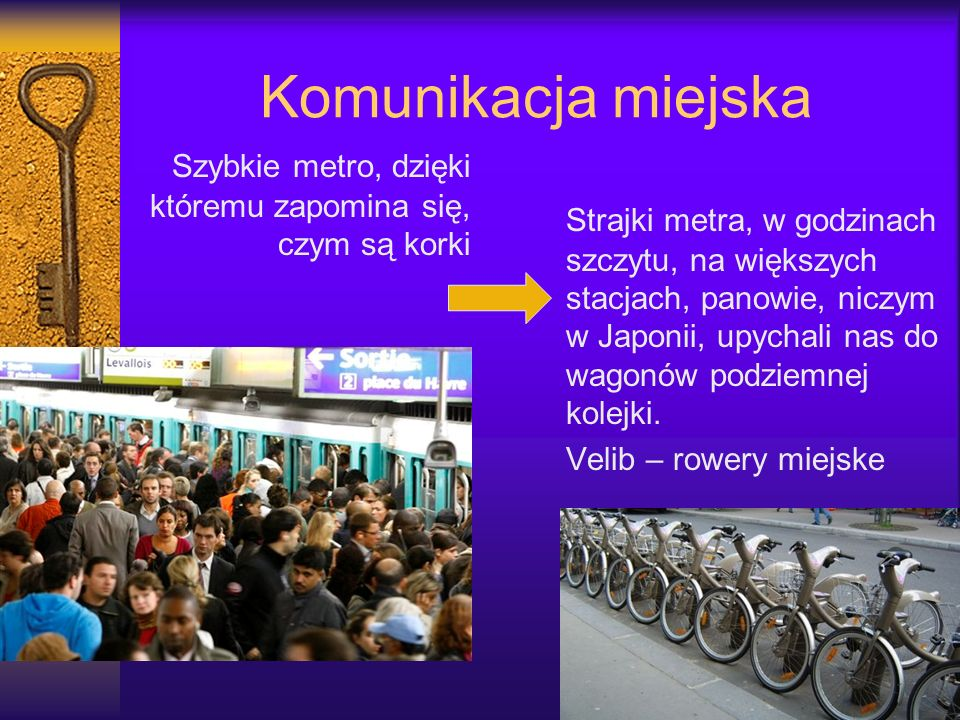 Komunikacja miejska Szybkie metro, dzięki któremu zapomina się, czym są korki.