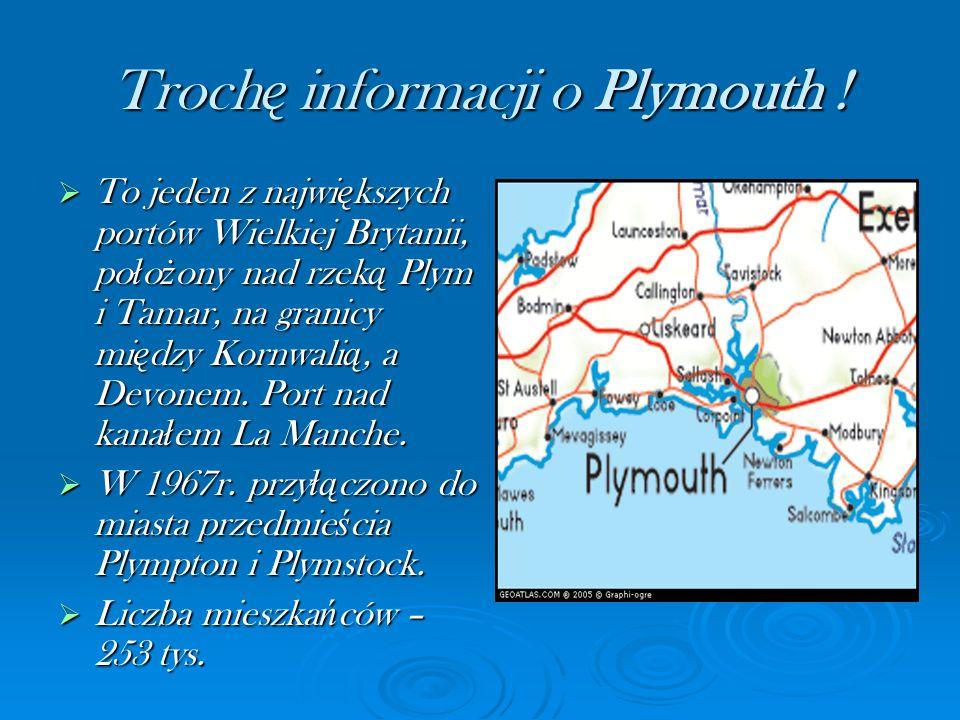 Trochę informacji o Plymouth !