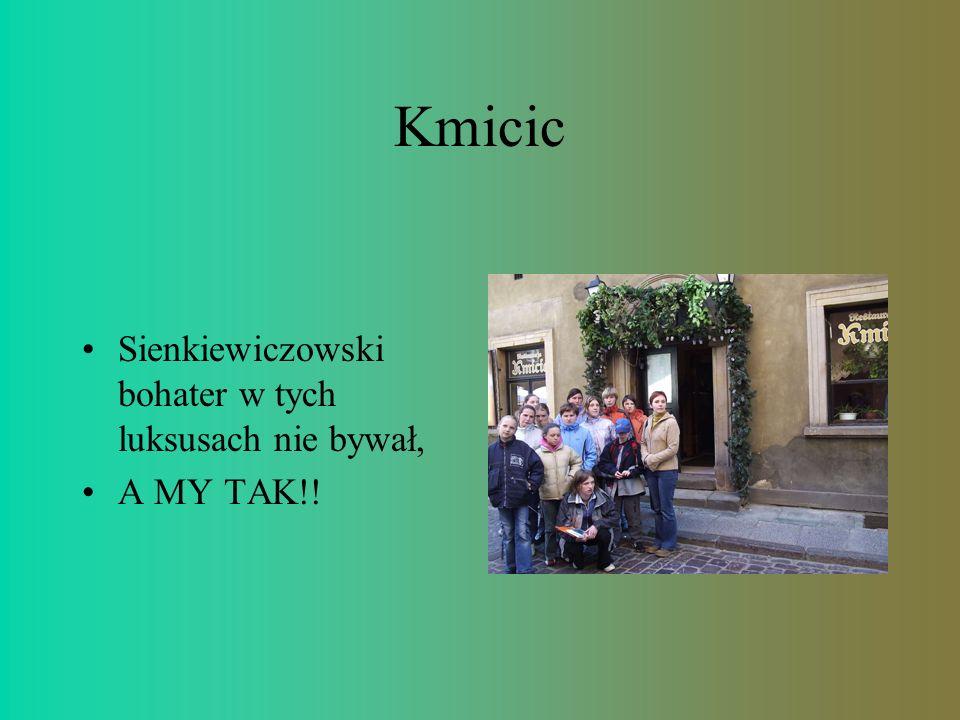 Kmicic Sienkiewiczowski bohater w tych luksusach nie bywał, A MY TAK!!