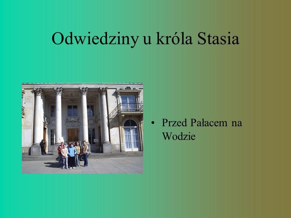 Odwiedziny u króla Stasia