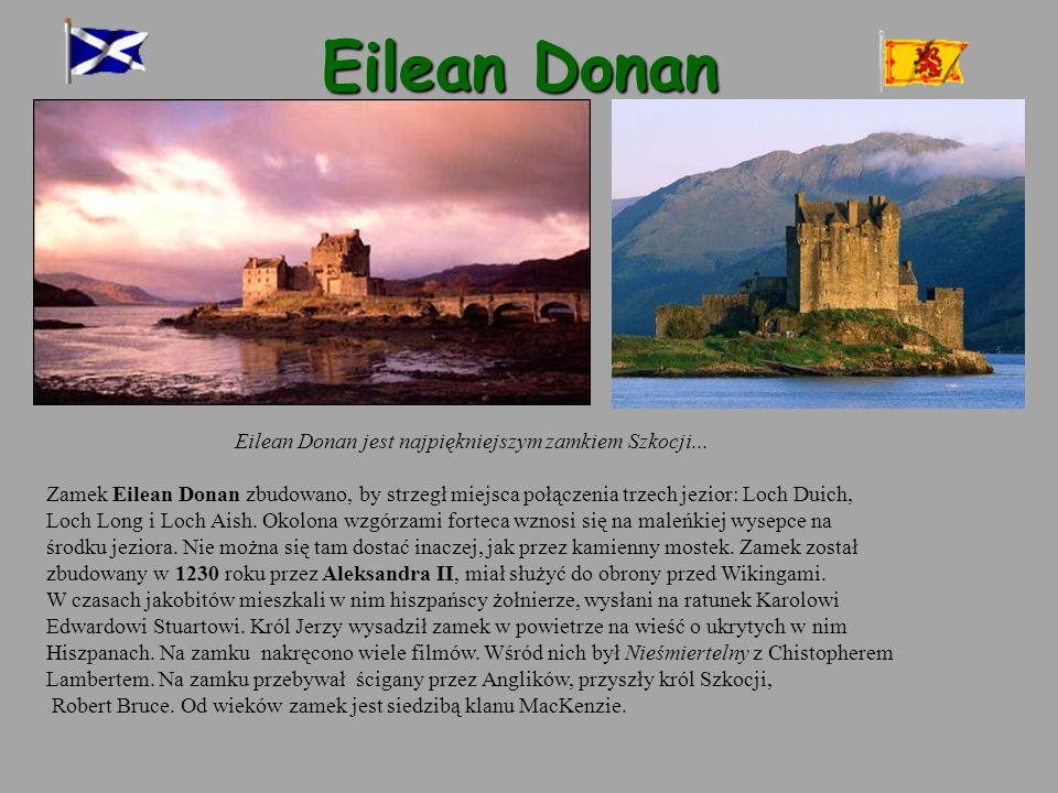 Eilean Donan jest najpiękniejszym zamkiem Szkocji...