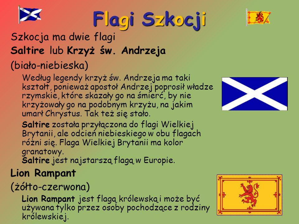 Flagi Szkocji Szkocja ma dwie flagi Saltire lub Krzyż św. Andrzeja