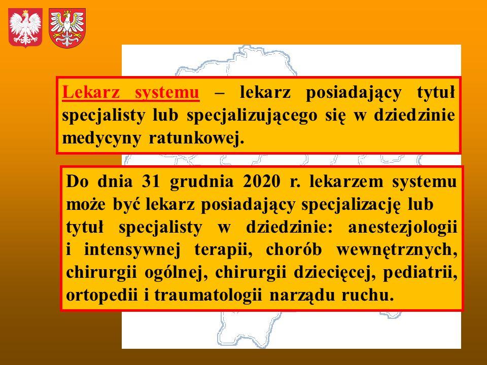 Lekarz systemu – lekarz posiadający tytuł specjalisty lub specjalizującego się w dziedzinie medycyny ratunkowej.