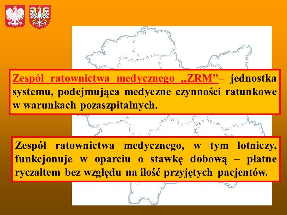 """Zespół ratownictwa medycznego """"ZRM – jednostka systemu, podejmująca medyczne czynności ratunkowe w warunkach pozaszpitalnych."""