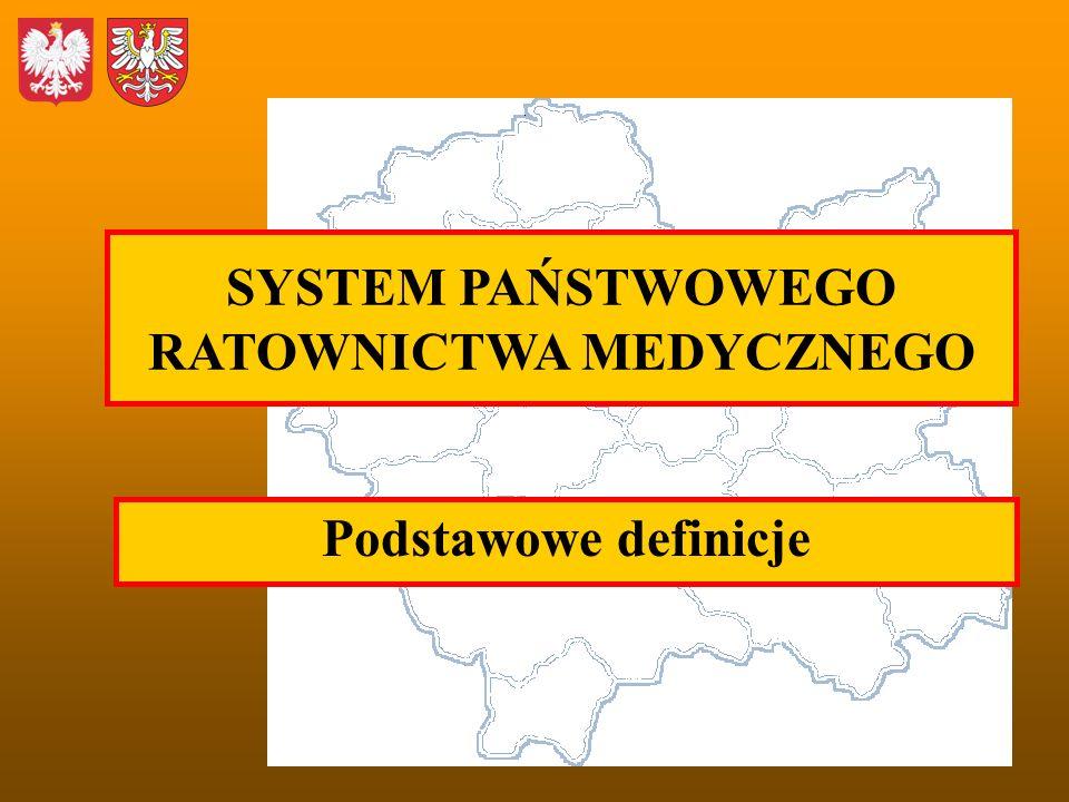 SYSTEM PAŃSTWOWEGO RATOWNICTWA MEDYCZNEGO