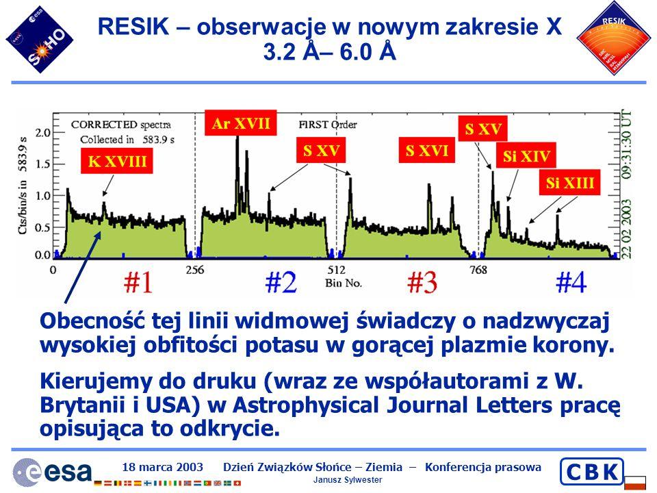 RESIK – obserwacje w nowym zakresie X 3.2 Å– 6.0 Å
