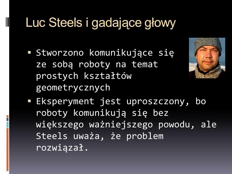 Luc Steels i gadające głowy