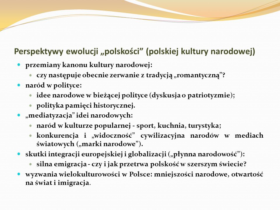 """Perspektywy ewolucji """"polskości (polskiej kultury narodowej)"""