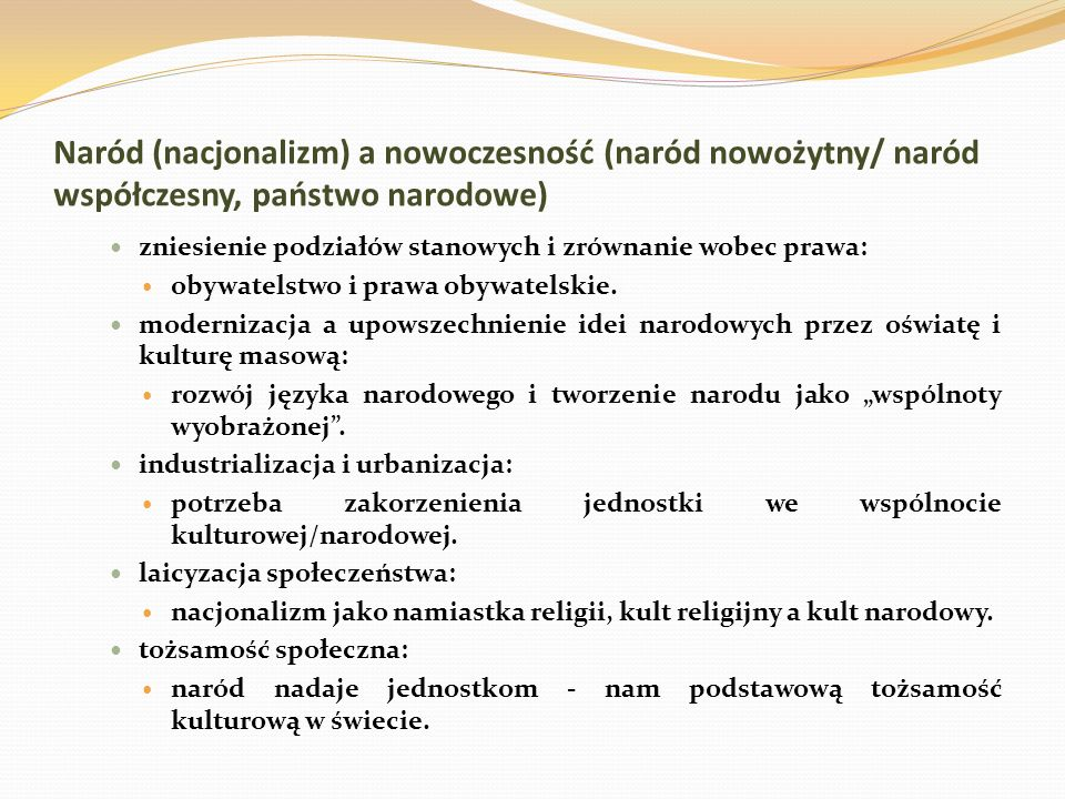 Naród (nacjonalizm) a nowoczesność (naród nowożytny/ naród współczesny, państwo narodowe)