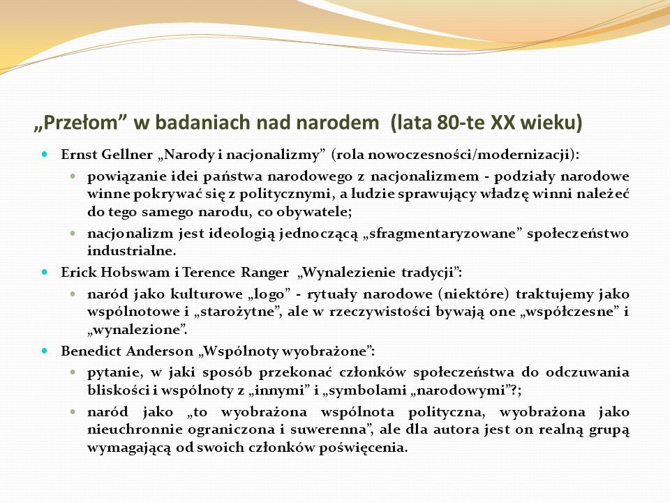 """""""Przełom w badaniach nad narodem (lata 80-te XX wieku)"""