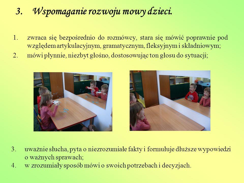 3. Wspomaganie rozwoju mowy dzieci.