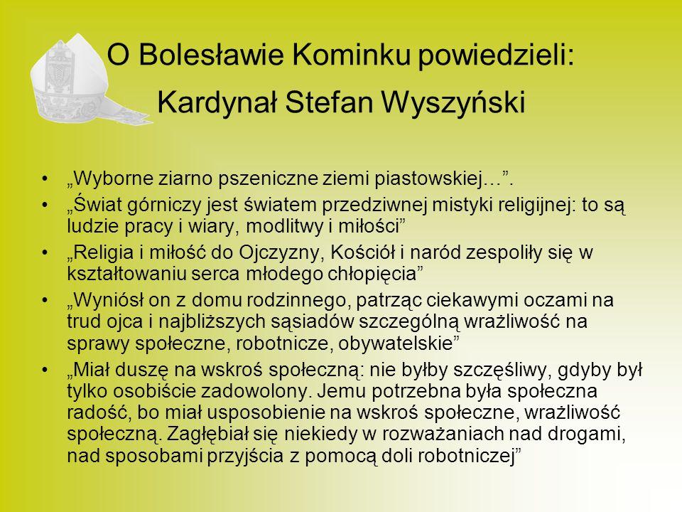 O Bolesławie Kominku powiedzieli: Kardynał Stefan Wyszyński