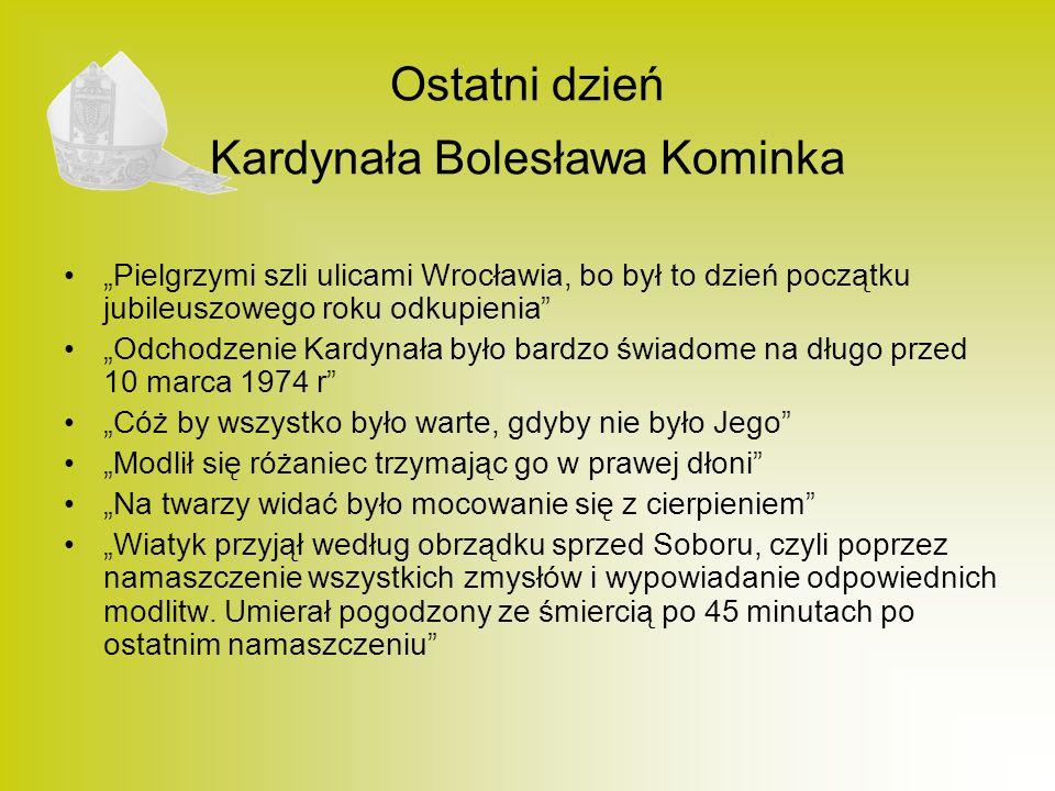 Ostatni dzień Kardynała Bolesława Kominka