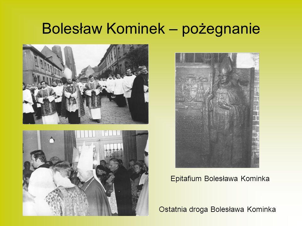 Bolesław Kominek – pożegnanie