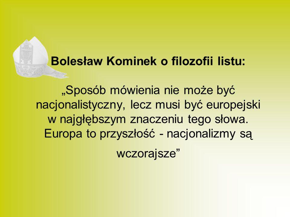 """Bolesław Kominek o filozofii listu: """"Sposób mówienia nie może być nacjonalistyczny, lecz musi być europejski w najgłębszym znaczeniu tego słowa."""