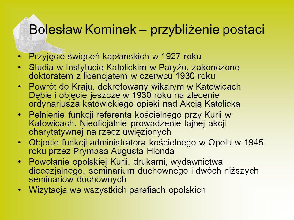 Bolesław Kominek – przybliżenie postaci