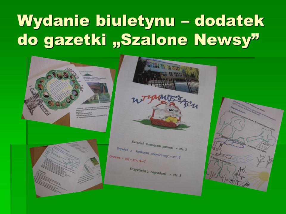 """Wydanie biuletynu – dodatek do gazetki """"Szalone Newsy"""