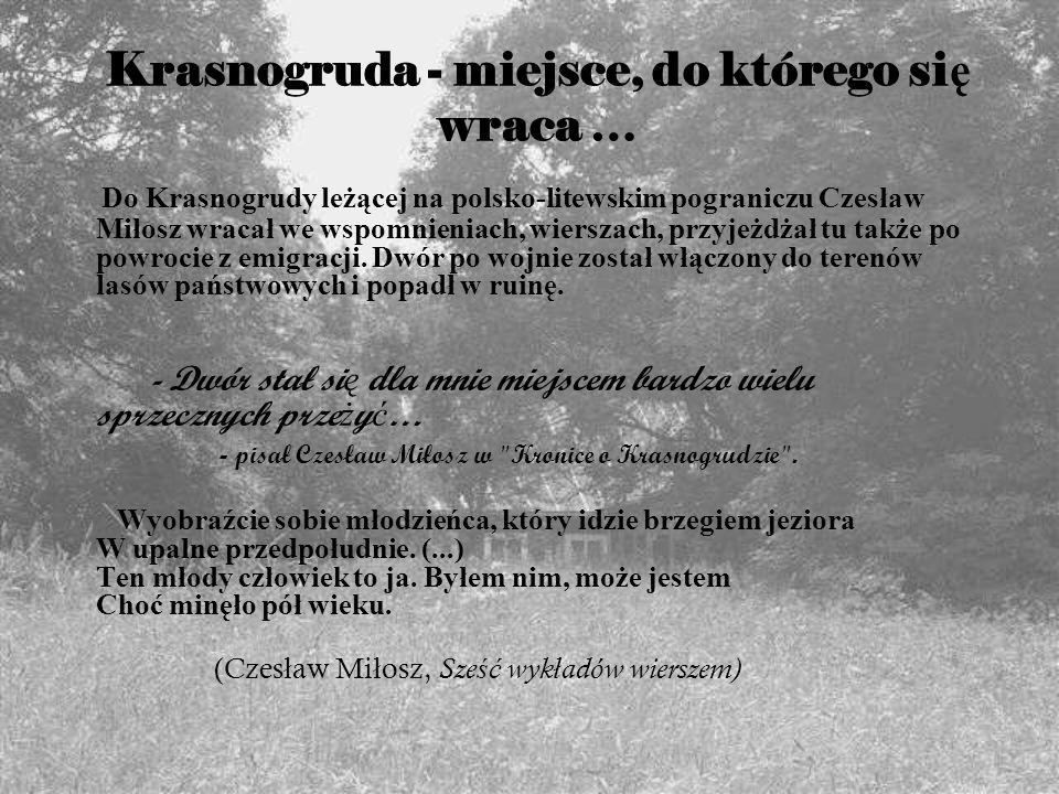 Krasnogruda - miejsce, do którego się wraca …