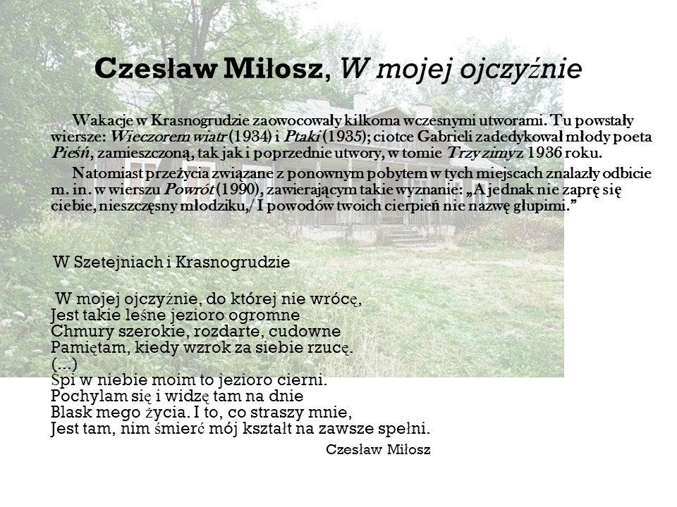 Czesław Miłosz, W mojej ojczyźnie