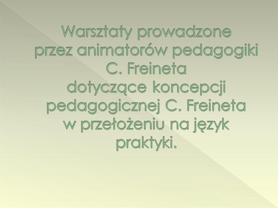 Warsztaty prowadzone przez animatorów pedagogiki C