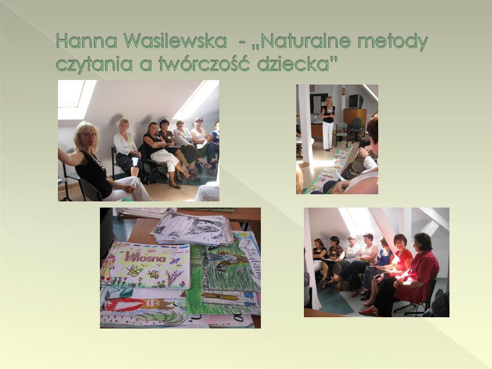 """Hanna Wasilewska - """"Naturalne metody czytania a twórczość dziecka"""