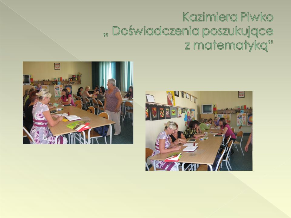 """Kazimiera Piwko """" Doświadczenia poszukujące z matematyką"""