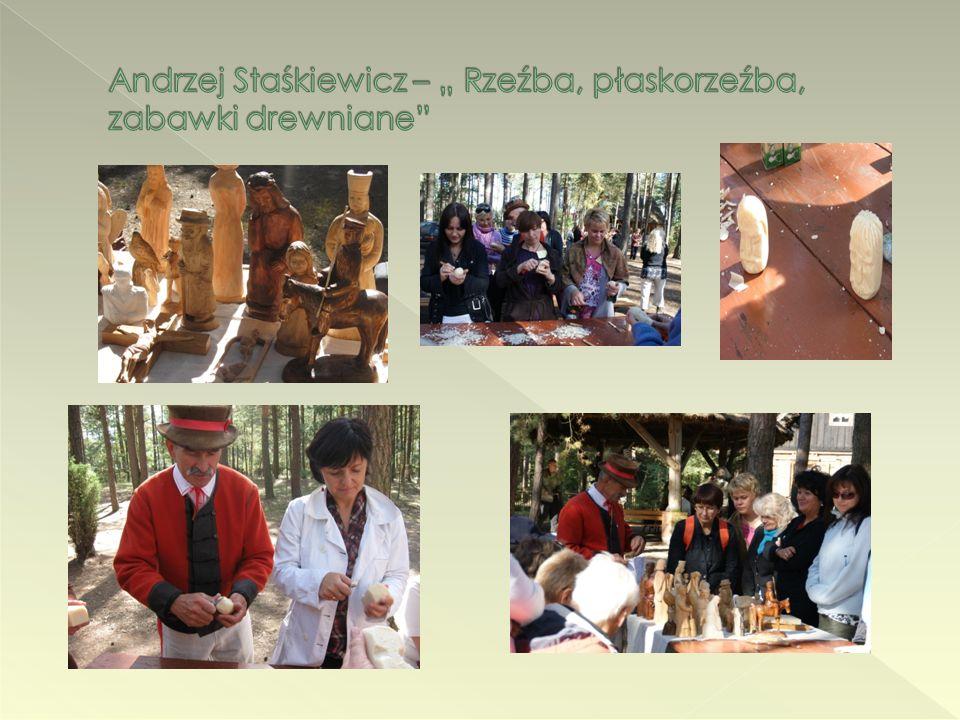 """Andrzej Staśkiewicz – """" Rzeźba, płaskorzeźba, zabawki drewniane"""