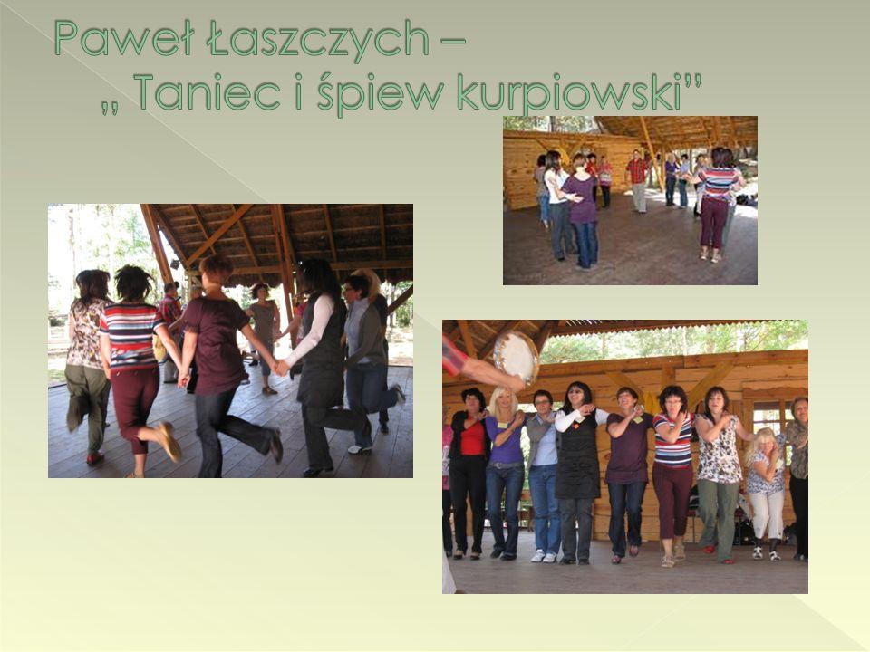 """Paweł Łaszczych – """" Taniec i śpiew kurpiowski"""
