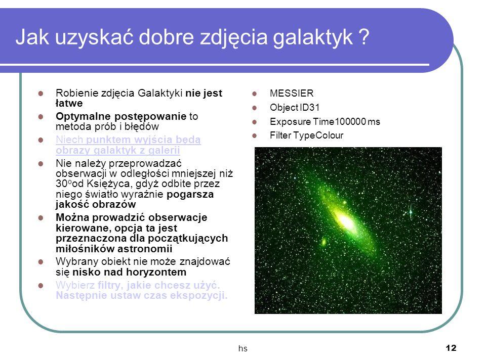 Jak uzyskać dobre zdjęcia galaktyk